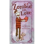 Zombie in Love: A Great Book for Halloween